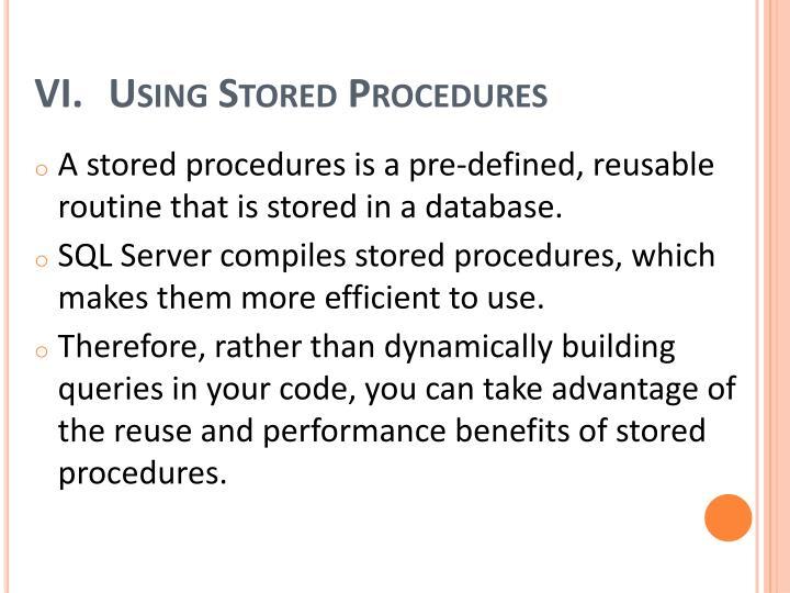 Using Stored