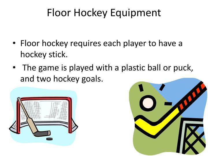Floor Hockey Equipment