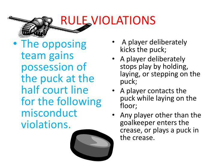 RULE VIOLATIONS