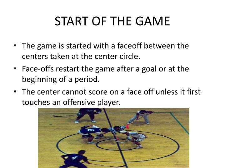 START OF THE GAME