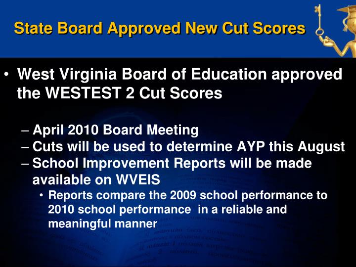 State Board Approved New Cut Scores