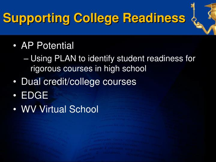 Supporting College Readiness