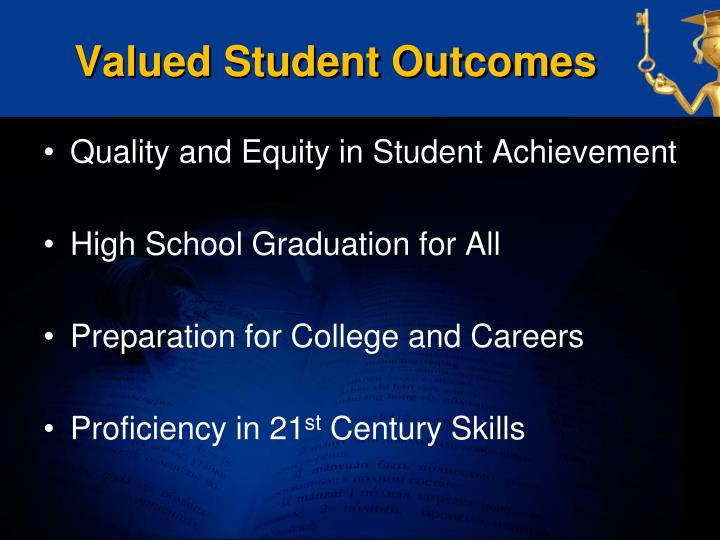 Valued student outcomes