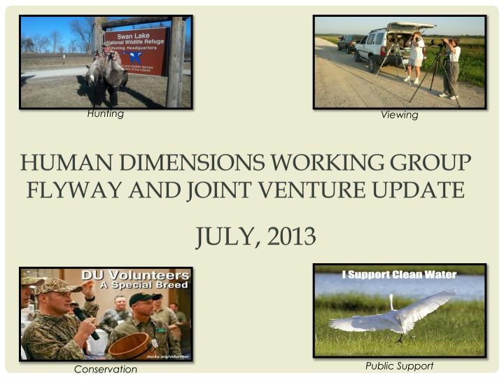 Human dimensions working group flyway and joint venture update