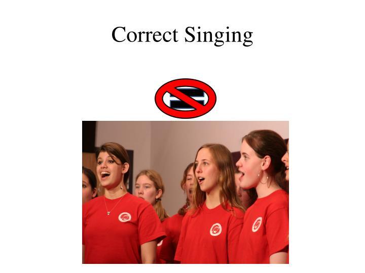 Correct Singing