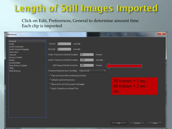 Length of Still Images Imported