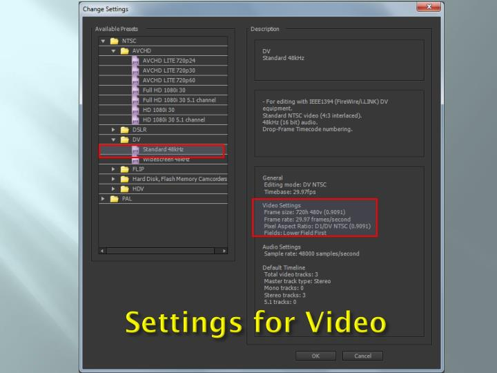 Settings for Video