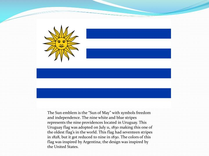 "The Sun emblem is the ""Sun of May"" with symbols freedom and independence. The nine white and blu..."