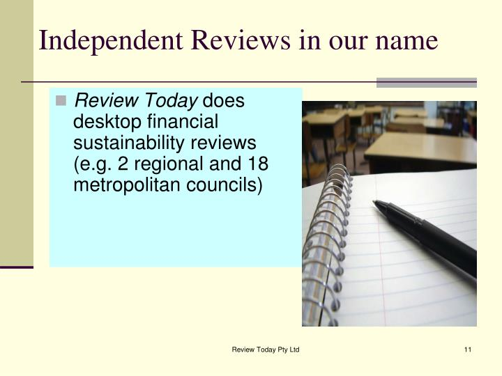 Independent Reviews in our name