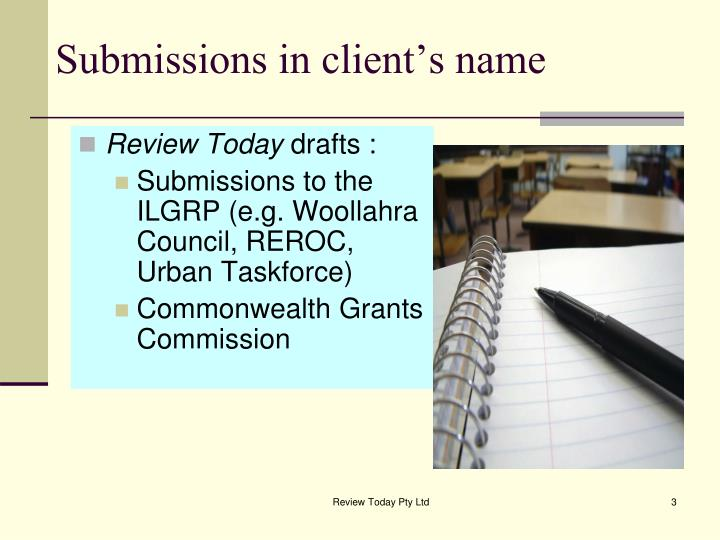 Submissions in client's name
