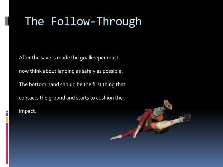 The Follow-Through