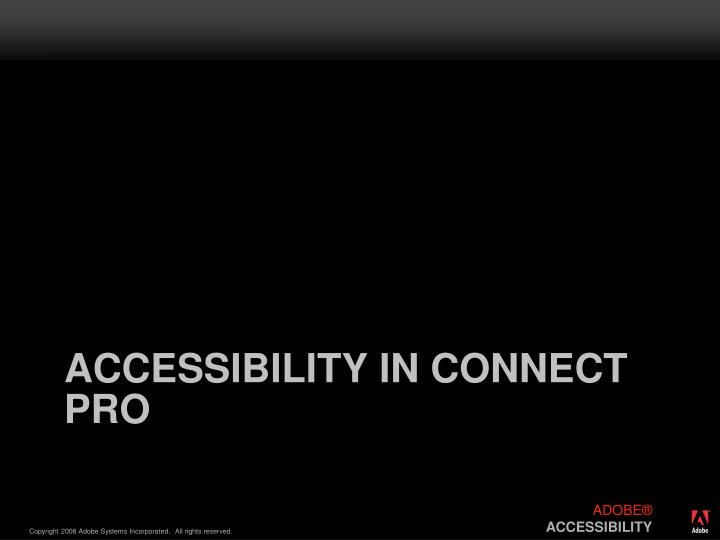 Accessibility in Connect Pro