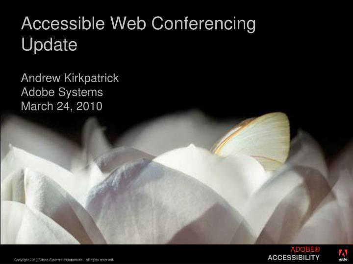 Accessible web conferencing update