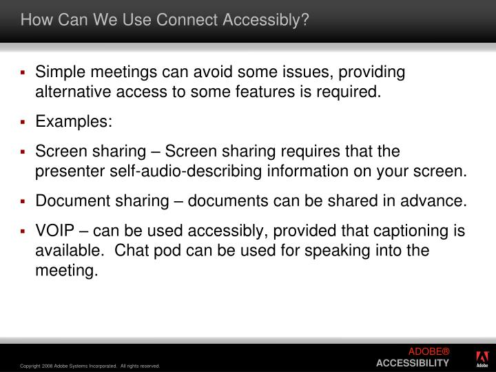 How Can We Use Connect Accessibly?