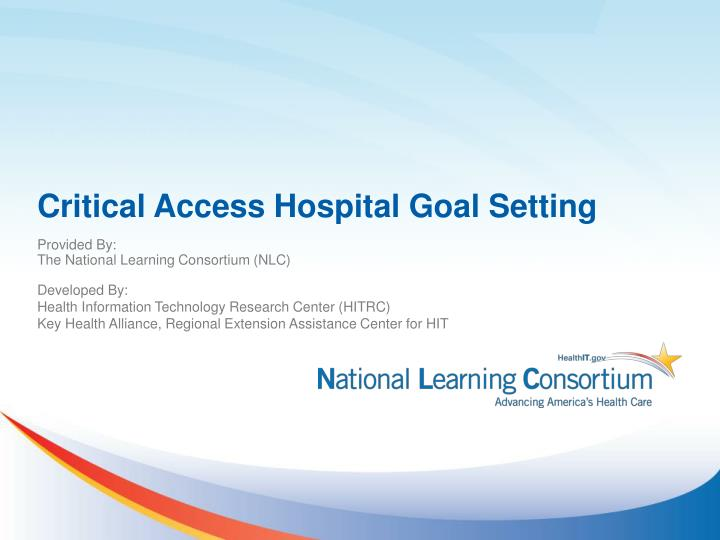 critical access hospital goal setting