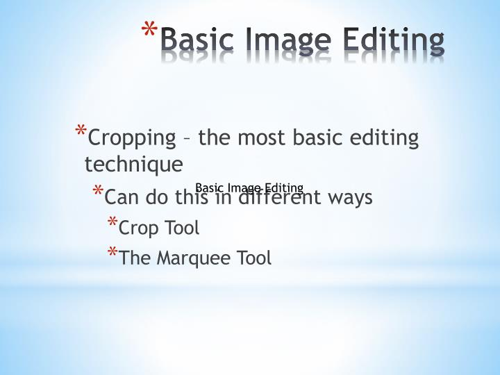 Cropping – the most basic editing technique