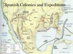 spanish colonies and expeditions