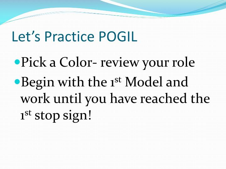 Let's Practice POGIL