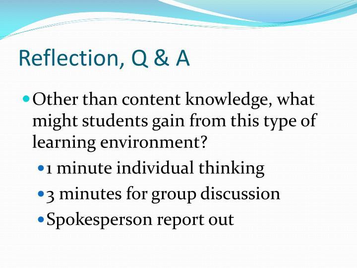 Reflection, Q & A