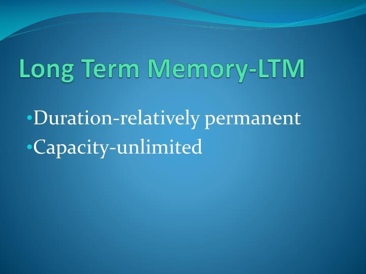 Long Term Memory-LTM