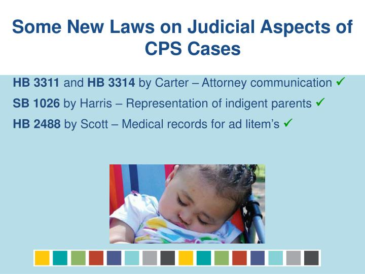 Some New Laws on Judicial Aspects of CPS Cases