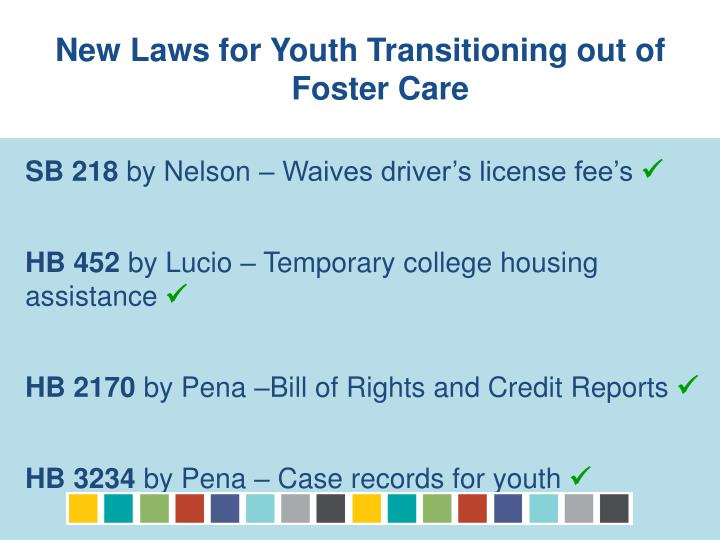 New Laws for Youth Transitioning out of Foster Care