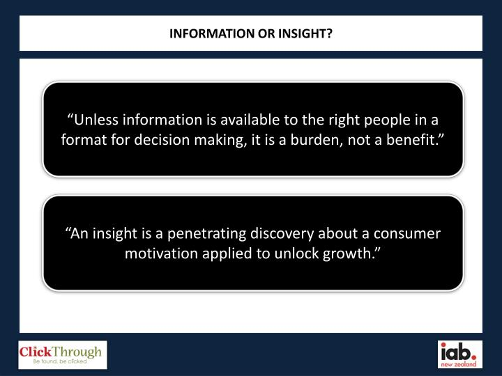 INFORMATION OR INSIGHT?