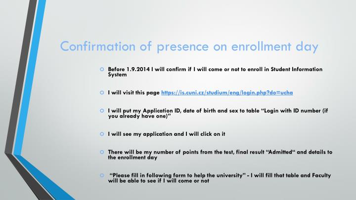 Confirmation of presence on enrollment day