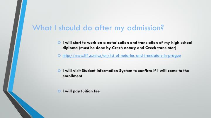What I should do after my admission?