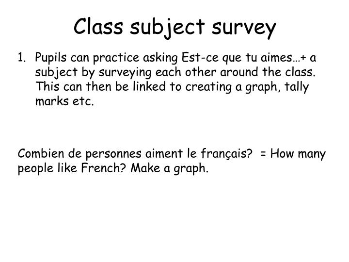 Class subject survey