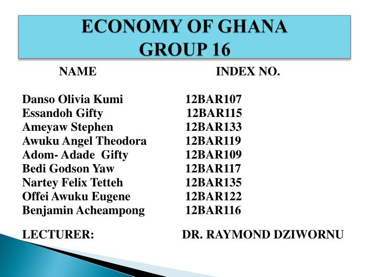 Economy of ghana group 16