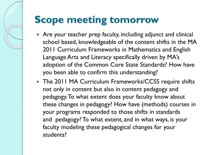 Scope meeting tomorrow