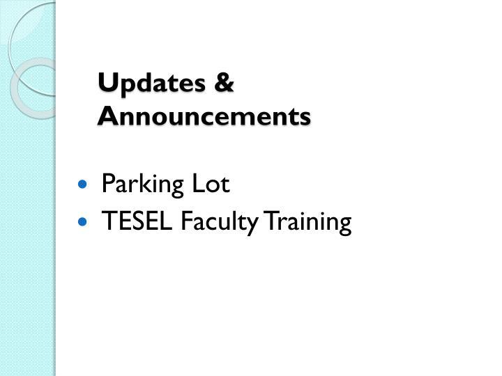 Updates & Announcements