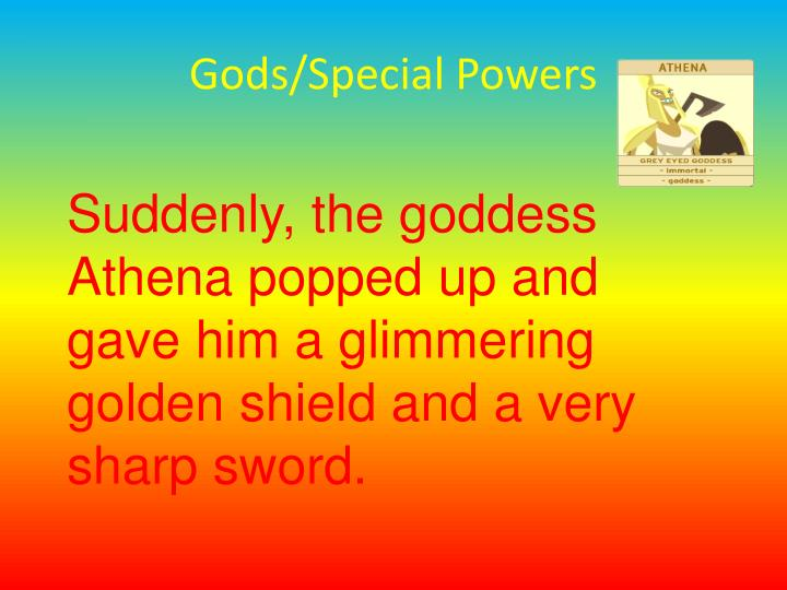 Gods/Special Powers