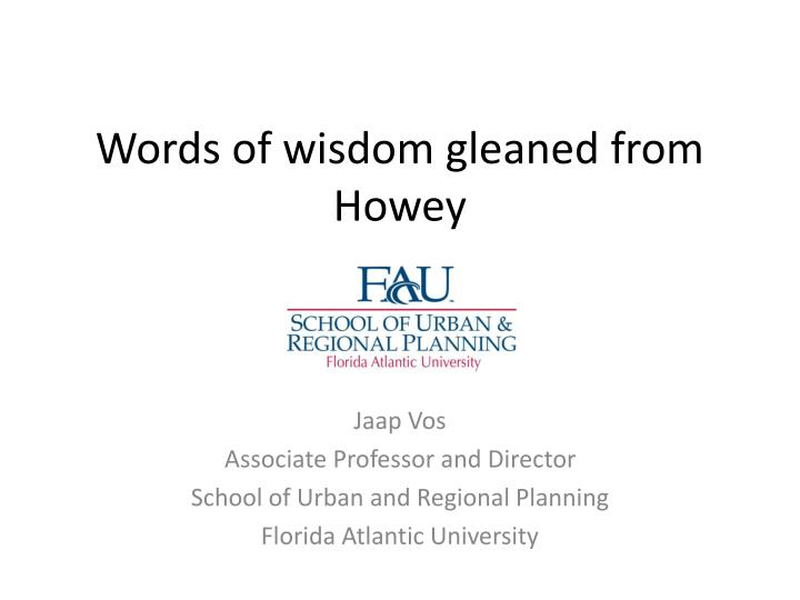 words of wisdom gleaned from howey