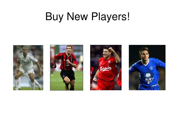Buy New Players!