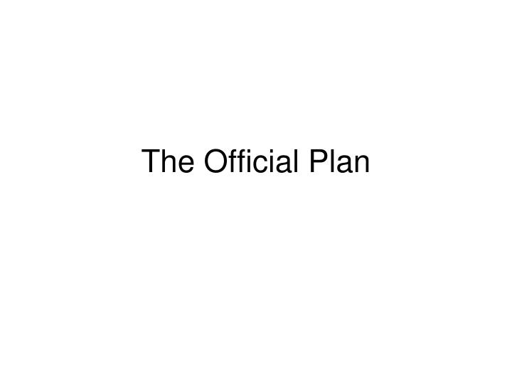 The Official Plan