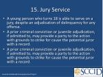 15 jury service