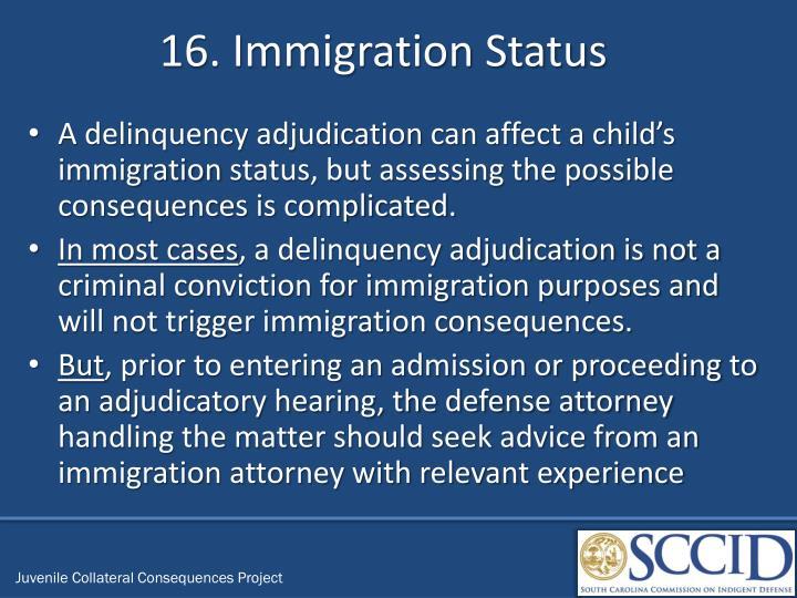 16. Immigration Status
