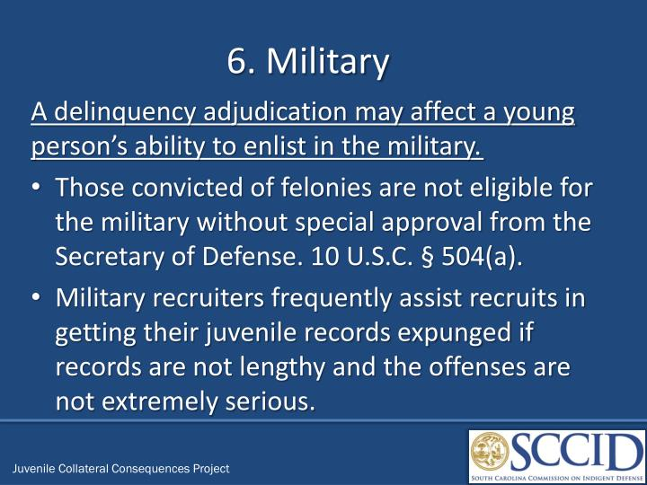 6. Military