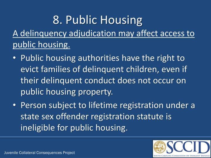 8. Public Housing