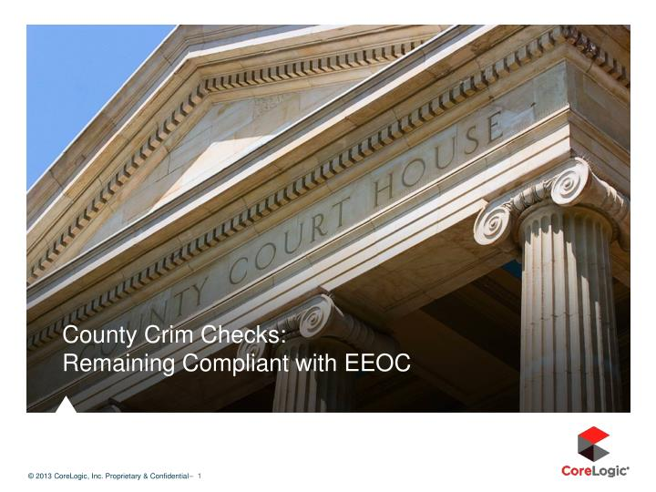 County crim checks remaining compliant with eeoc