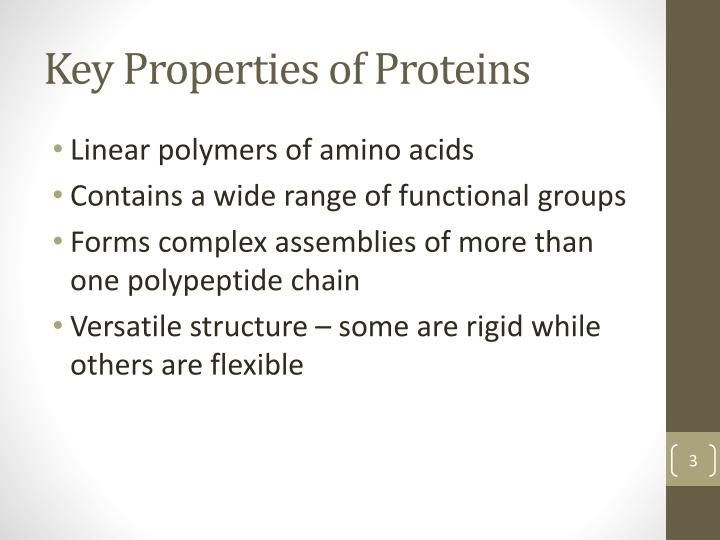 Key Properties of Proteins