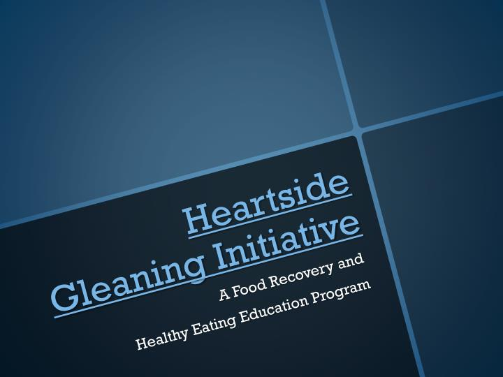 Heartside gleaning initiative