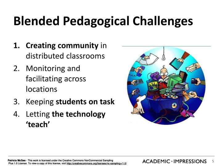 Blended Pedagogical Challenges