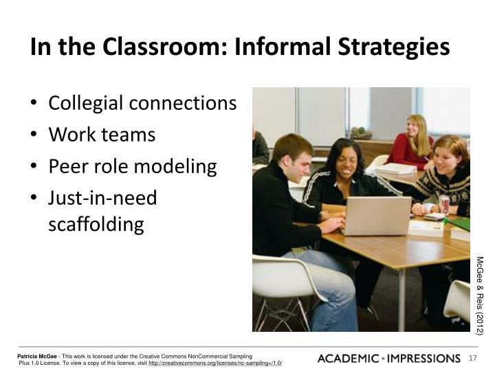 In the Classroom: Informal Strategies