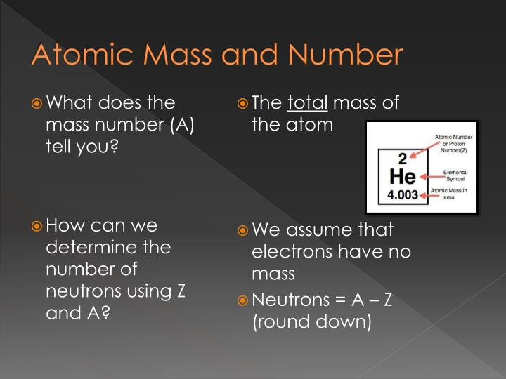 Atomic Mass and Number