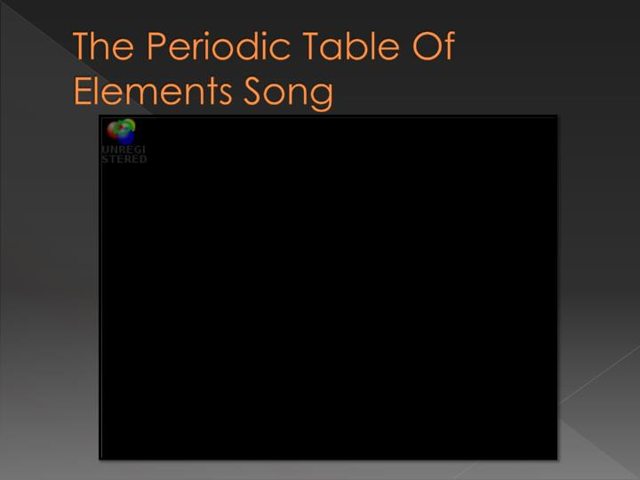 The Periodic Table Of Elements Song