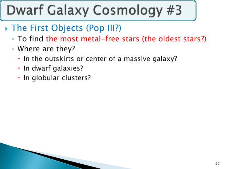 Dwarf Galaxy Cosmology #3