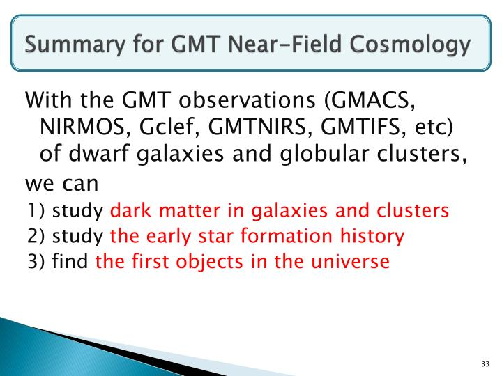 Summary for GMT Near-Field Cosmology